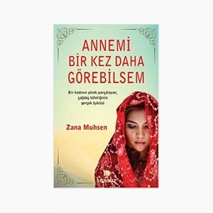 - Annemi Bir Kez Daha Görebilsem - Zana Muhsen