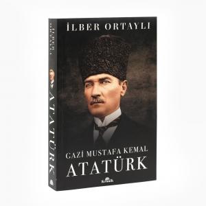 - Gazi Mustafa Kemal Atatürk - İlber Ortaylı