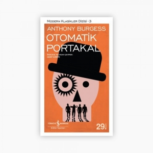 - Otomatik Portakal - Anthony Burgess