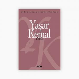 - Yolda - Seçme Öyküler - Yaşar Kemal